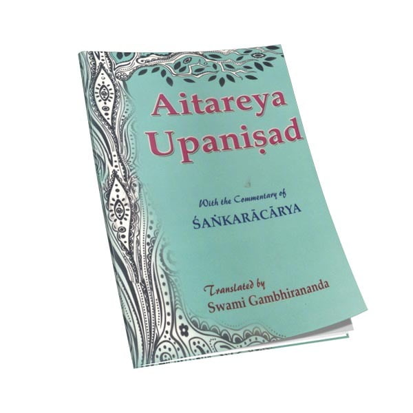 Aitareya Upanishad - Translated By Swami Gambhirananda