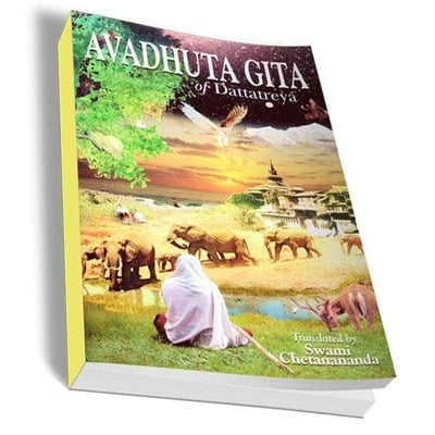 Avadhuta Gita of Dattatreya - Translated By Swami Chetanananda