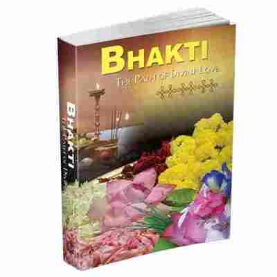 Bhakti - The Path of Divine Love
