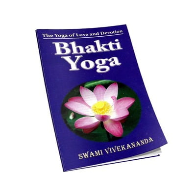 Bhakti Yoga - The Yoga of Love and Devotion