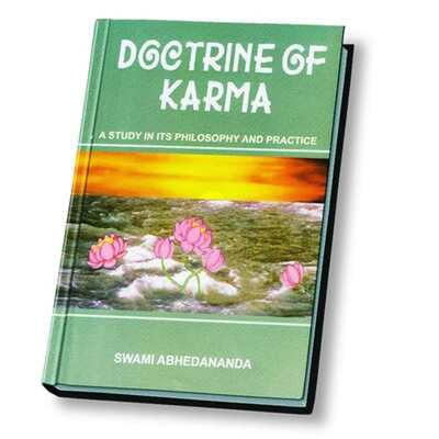 Doctrine of Karma - A Study in its Philosophy and Practice