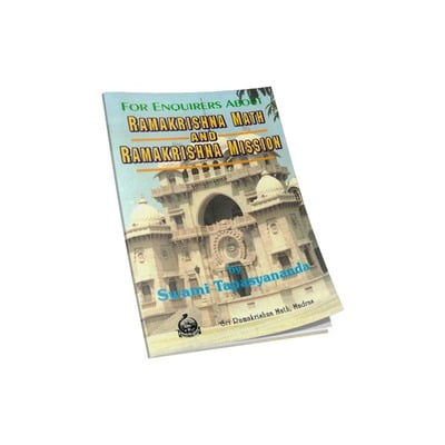 For Enquirers About Ramakrishna Math and Ramakrishna Mission