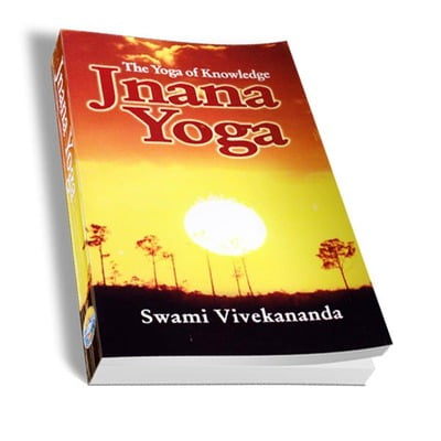 Jnana Yoga - The Yoga of Knowledge