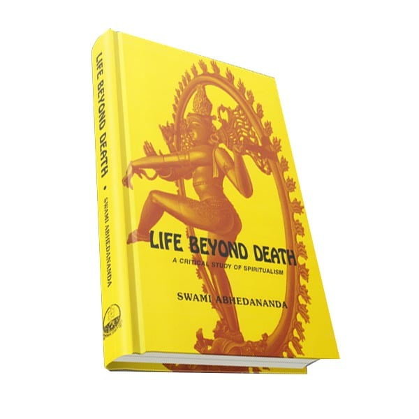 Life Beyond Death A Critical Study of Spiritualism