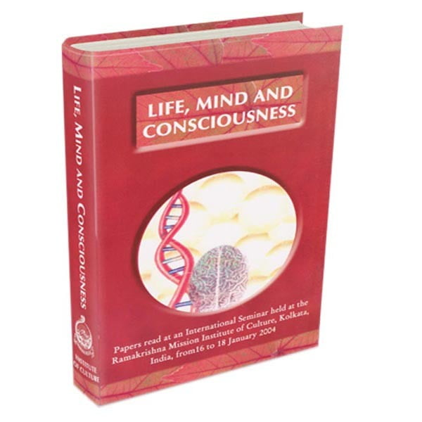 Life Mind and Consciousness