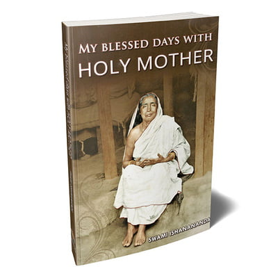 My Blessed Days With Holy Mother