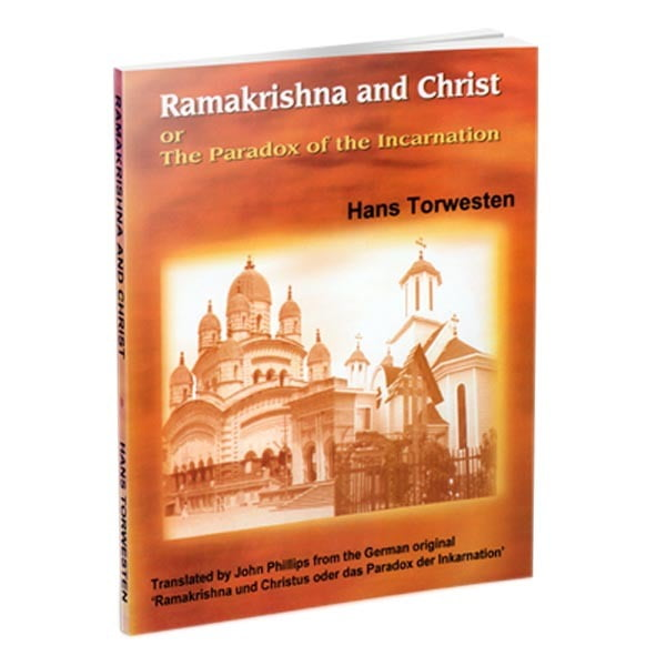 Ramakrishna and Christ or The paradox of the incarnation