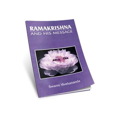 Ramakrishna and His Message