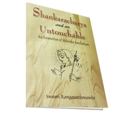 Shankaracharya and an Untouchable - An Exposition of Manisha Panchakam