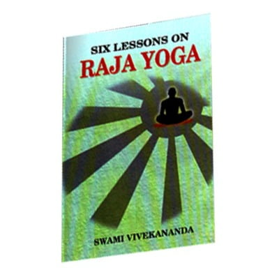 Six lessons on Raja Yoga