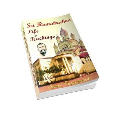 Sri Ramakrishna - Life and Teachings