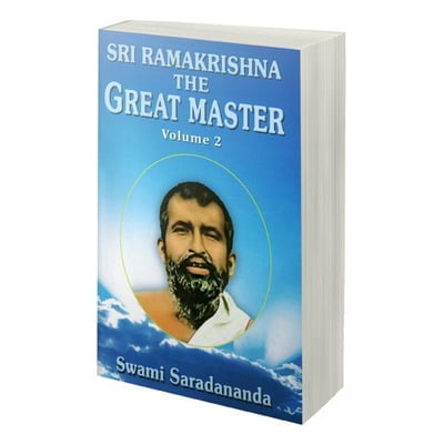 Sri Ramakrishna The Great Master Volume 2