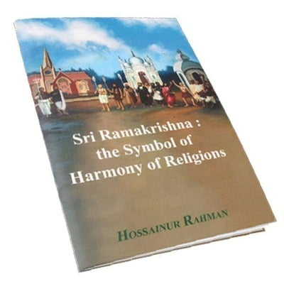 Sri Ramakrishna - the Symbol of Harmony of Religions