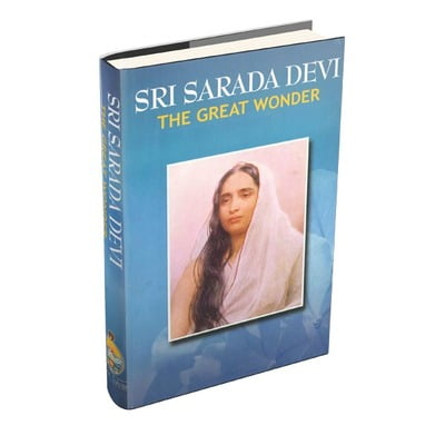 Sri Sarada Devi - The Great Wonder