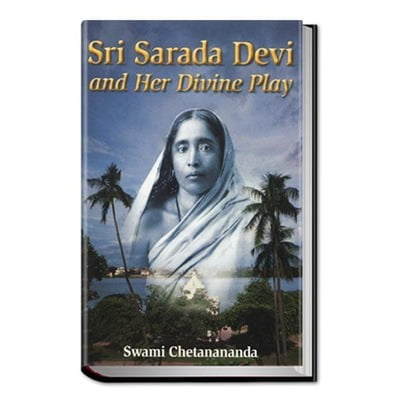 Sri Sarada Devi and Her Divine Play (Del)