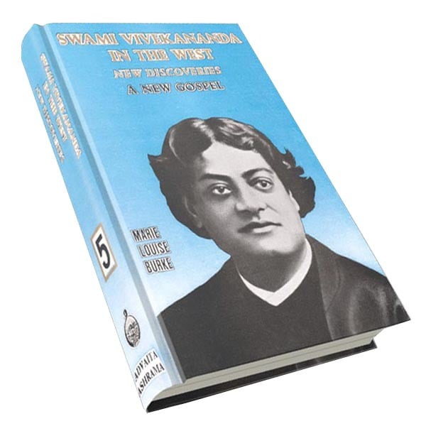 Swami Vivekananda in the West - New Discoveries - A New Gospel Volume - 5