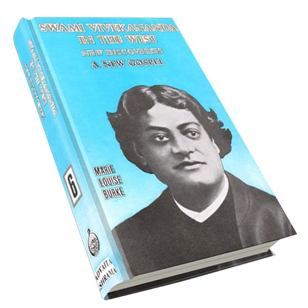 Swami Vivekananda in the West - New Discoveries Volume - 6