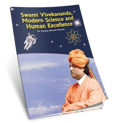 Swami Vivekananda - Modern Science and Human Excellence