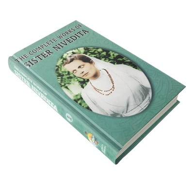 The Complete Works of Sister Nivedita Volume - 1