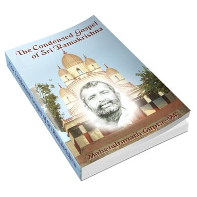 The Condensed Gospel of Sri Ramakrishna