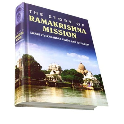 The Story of Ramakrishna Mission