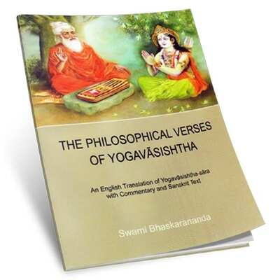 The Philosophical Verses of Yogavasishtha