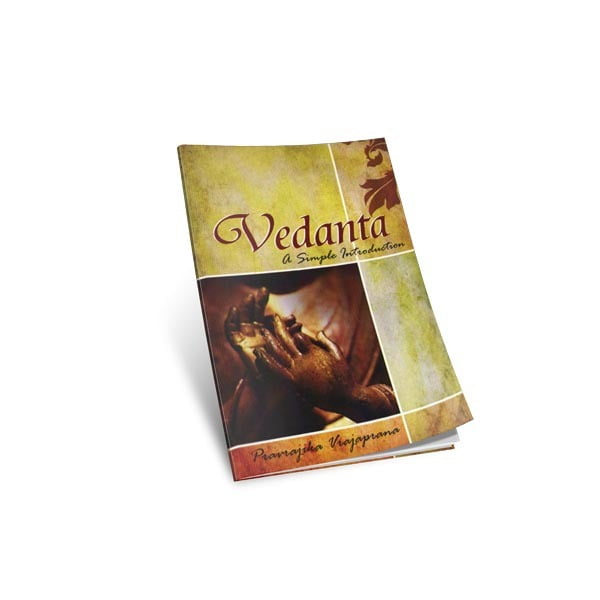 Vedanta A Simple Introduction - By Pravrajika Vrajaprana