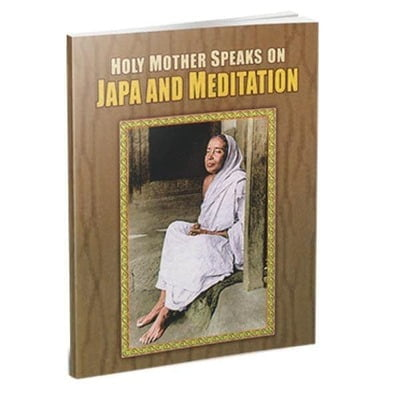 Holy Mother Speaks on Japa and Meditation