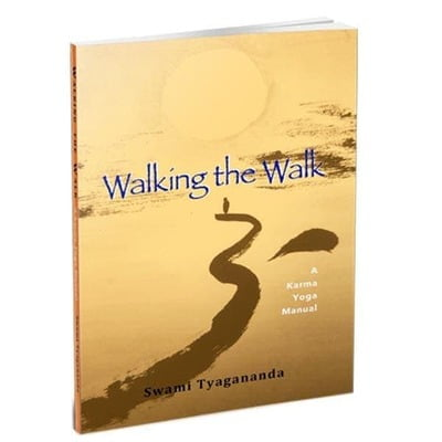 Walking the Walk - A Karma Yoga Manual